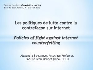 Summer Seminar Copyright in motion Facult Jean Monnet