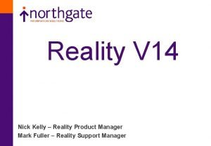 Reality V 14 Nick Kelly Reality Product Manager