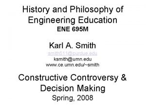 History and Philosophy of Engineering Education ENE 695