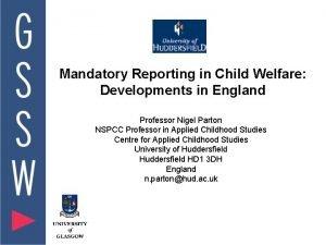 Mandatory Reporting in Child Welfare Developments in England