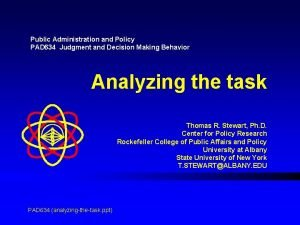Public Administration and Policy PAD 634 Judgment and