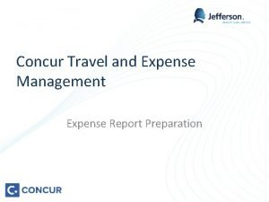 Concur Travel and Expense Management Expense Report Preparation