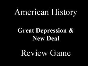 American History Great Depression New Deal Review Game