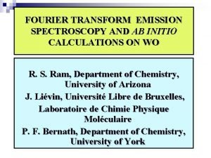 FOURIER TRANSFORM EMISSION SPECTROSCOPY AND AB INITIO CALCULATIONS