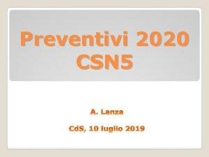 Preventivi 2020 CSN 5 Situazione sigle di CSN