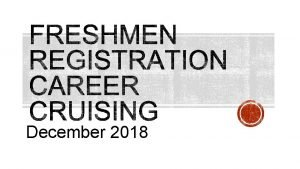 December 2018 Locate the Course Registration Information on