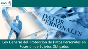 Ley General del Proteccin de Datos Personales en