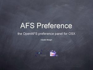 AFS Preference the Open AFS preference panel for