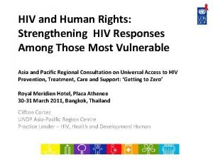 HIV and Human Rights Strengthening HIV Responses Among