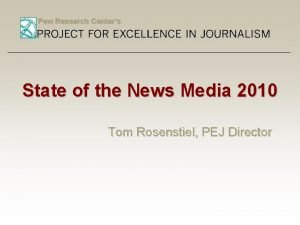 Pew Research Centers State of the News Media