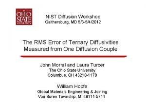 NIST Diffusion Workshop Gaithersburg MD 53 542012 The