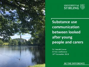Substance use communication between looked after young people