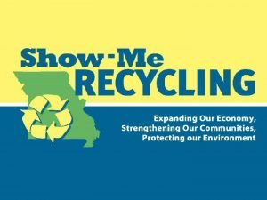 ShowMe Recycling The Missouri Recycling Associations statewide education