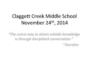Claggett Creek Middle School th November 24 2014