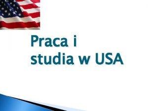 Praca i studia w USA Praca wakacyjna USA