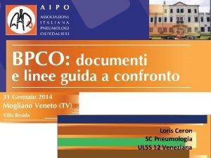Loris Ceron SC Pneumologia ULSS 12 Veneziana BPCO