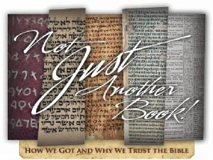 How We Got the Bible Dissemination and Canon