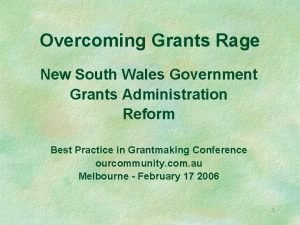 Overcoming Grants Rage New South Wales Government Grants