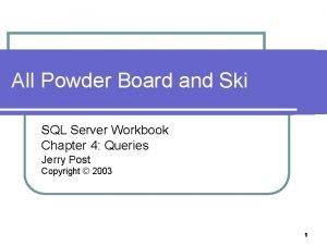 All Powder Board and Ski SQL Server Workbook