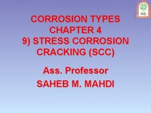 CORROSION TYPES CHAPTER 4 9 STRESS CORROSION CRACKING