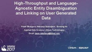 HighThroughput and Language Agnostic Entity Disambiguation and Linking