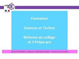 Formation Sciences et Techno Rforme du collge et