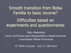 Smooth transition from Bolsa Famlia to basic income