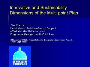 Innovative and Sustainability Dimensions of the Multipoint Plan