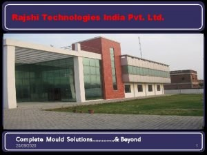 Rajshi Technologies India Pvt Ltd Complete Mould Solutions
