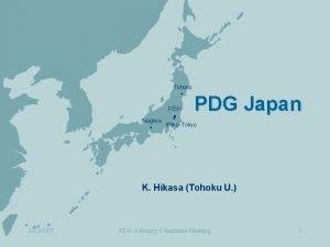 Tohoku KEK PDG Japan Nagoya IPMUTokyo K Hikasa