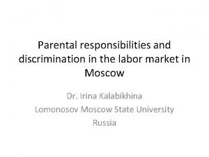 Parental responsibilities and discrimination in the labor market