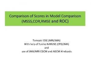 Comparison of Scores in Model Comparison MSSS COR