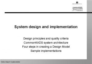 System design and implementation Design principles and quality