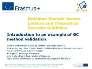 Netchem Remote Access Lecture and Theoretical Exercise Guideline