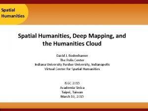 Taipei Spatial 2007 Humanities Spatial Humanities Deep Mapping