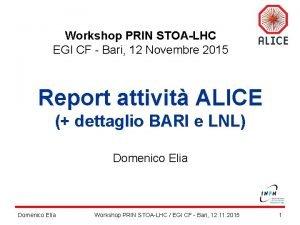 Workshop PRIN STOALHC EGI CF Bari 12 Novembre