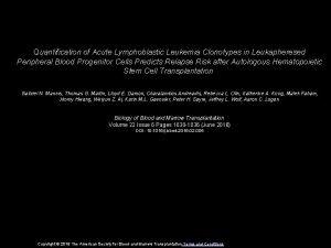 Quantification of Acute Lymphoblastic Leukemia Clonotypes in Leukapheresed