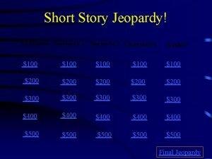 Short Story Jeopardy Lit Elements Stories Pt 1