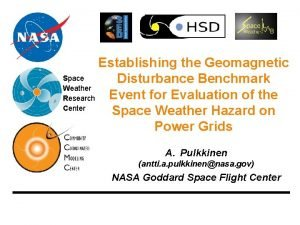 Establishing the Geomagnetic Space Disturbance Benchmark Weather Event