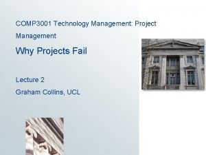 COMP 3001 Technology Management Project Management Why Projects