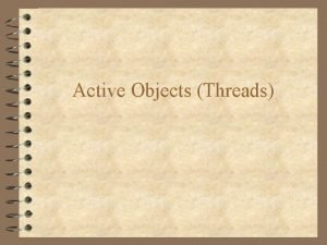 Active Objects Threads Active vs Passive Objects 4