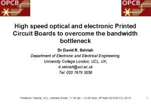 High speed optical and electronic Printed Circuit Boards