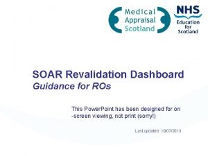 SOAR Revalidation Dashboard Guidance for ROs This Power