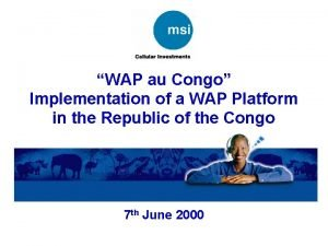 WAP au Congo Implementation of a WAP Platform
