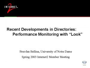 Recent Developments in Directories Performance Monitoring with Look