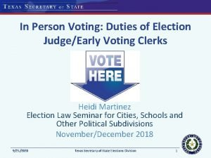 In Person Voting Duties of Election JudgeEarly Voting