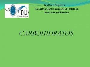 Instituto Superior De Artes Gastronmicas Hotelera Nutricin y