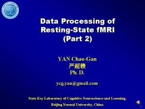 Data Processing of RestingState f MRI Part 2