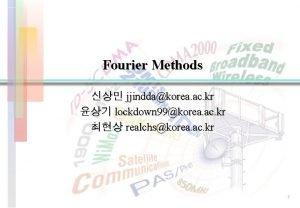 Fourier Methods jjinddakorea ac kr lockdown 99korea ac