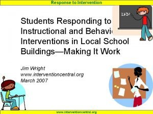 Response to Intervention Students Responding to Instructional and